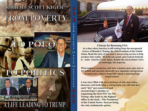 Signed Copy: From Poverty To Polo To Politics - A Life Leading To Trump