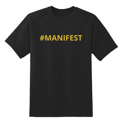 #MANIFEST T-SHIRT
