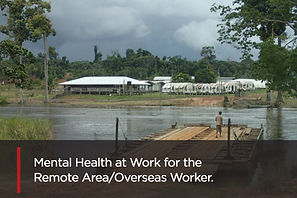 Mental-Health-Remote-Area-Overseas-Worke