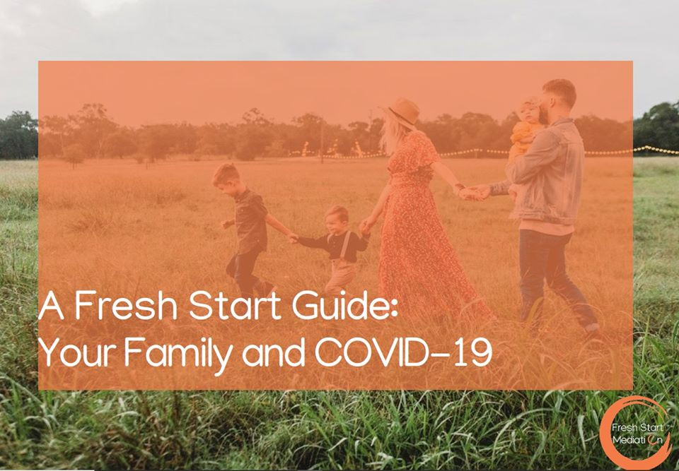 A Fresh Start Guide: Your Family and COVID-19 Download here
