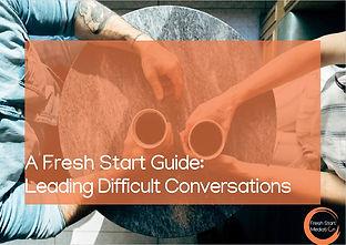 Fresh Start Mediation Guide Leadin Diffi