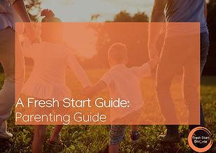 Fresh Start Mediation - Parenting Guide.