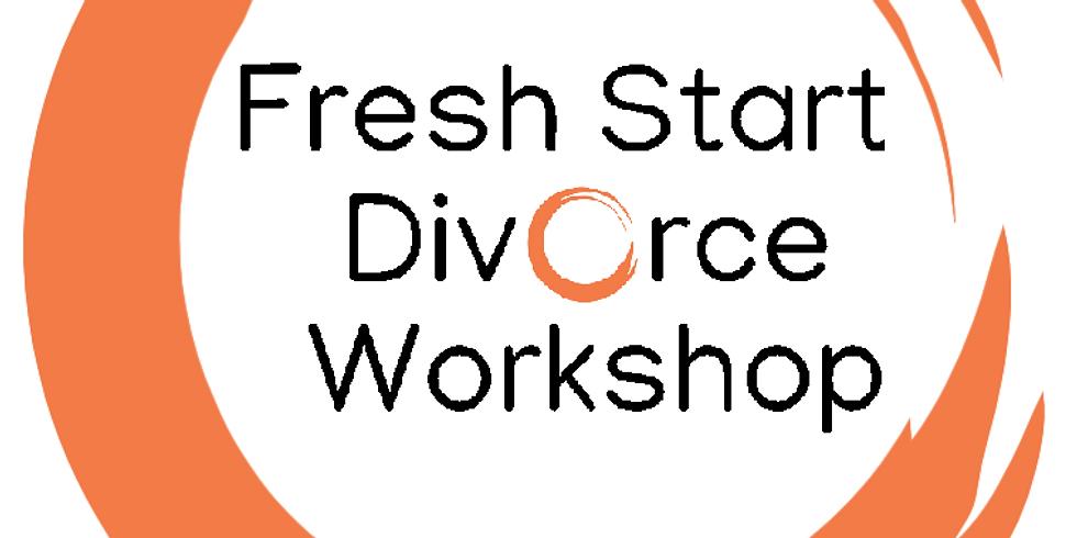 Fresh Start Divorce Workshop