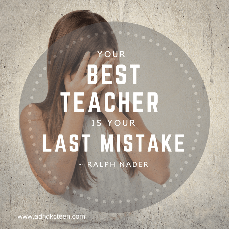Your best teacher is your last mistake. #learnfrommistakes #growthmindset #adhd