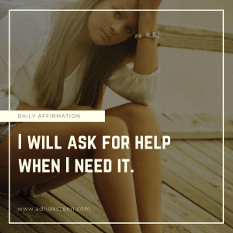 Ask for help when needed!