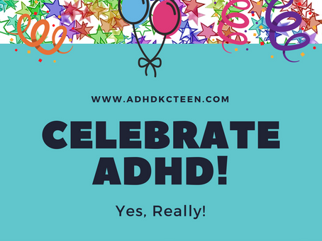 Celebrate ADHD – Yes, Really!