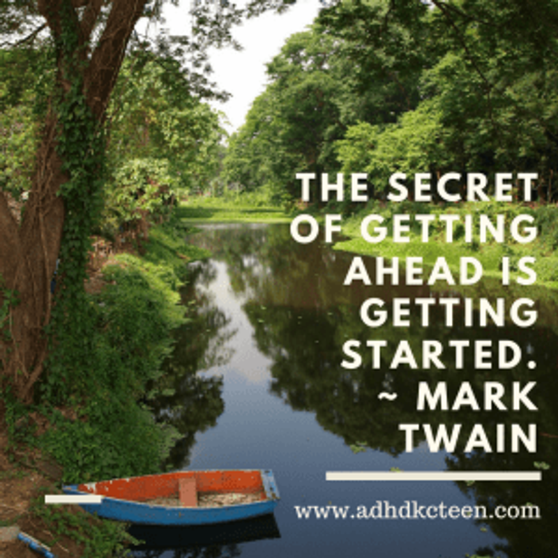 """""""The secret of getting ahead is getting started."""""""