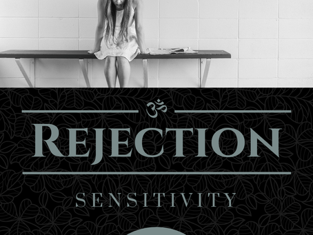 Watch Out for Rejection Sensitivity