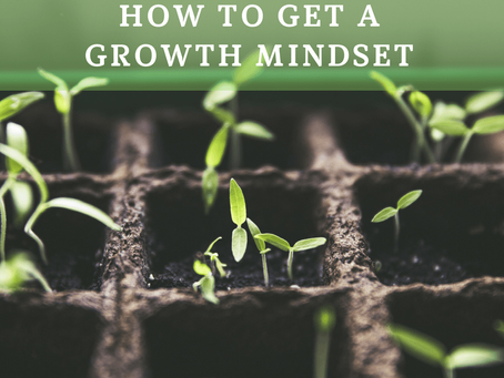 How To Get A Growth Mindset