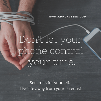 Set limits for yourself with time online. #adhdkcteen #gratitude #happiness #mindfulness #resilience @adhdkcteen