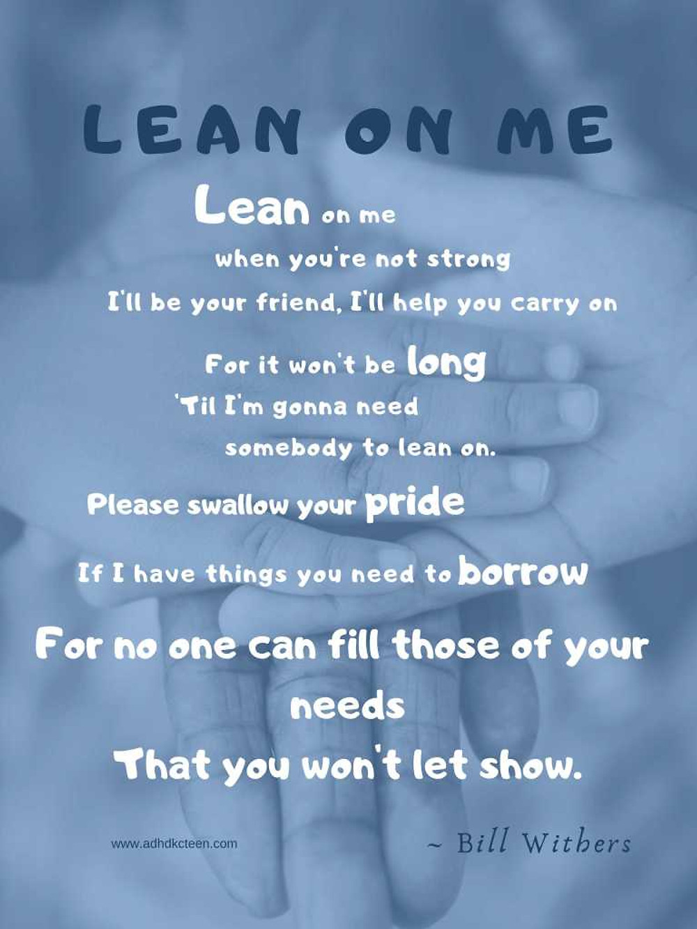 Lean On Me lyrics share a fantastic message. #friends @adhdkcteen