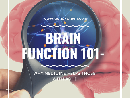 Brain Function 101- why medicine helps those with ADHD
