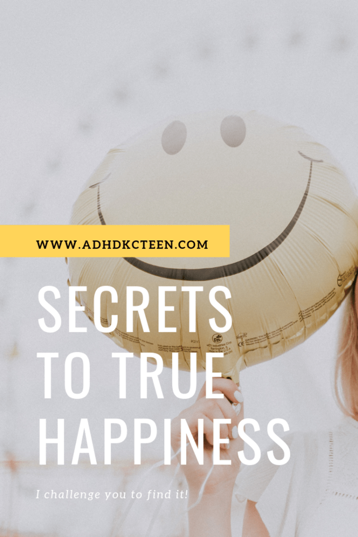 Find true happiness - it's not impossible! #adhdkcteen #gratitude #happiness #mindfulness #resilience @adhdkcteen
