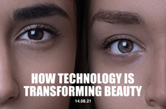 How Technology is Transforming Beauty