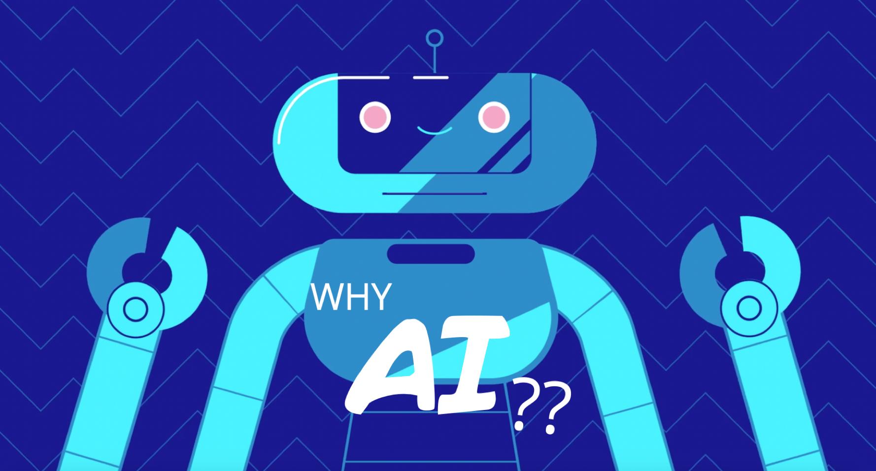 Why AI?
