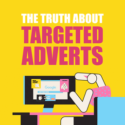 The Truth About Targeted Ads