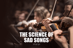 The Science of Sad Songs