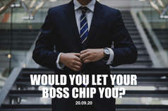 Would You Let Your Boss Chip You?