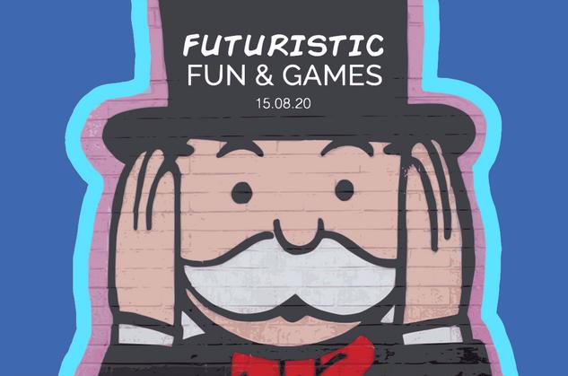 Futuristic Fun & Games