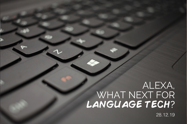 Alexa, What Next for Language Tech?
