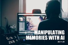 Manipulating Memories with AI