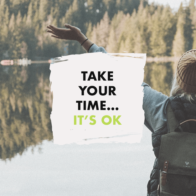 Take Your Time... It's OK