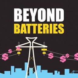 Beyond Batteries