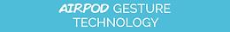 AirPod Gesture Technology