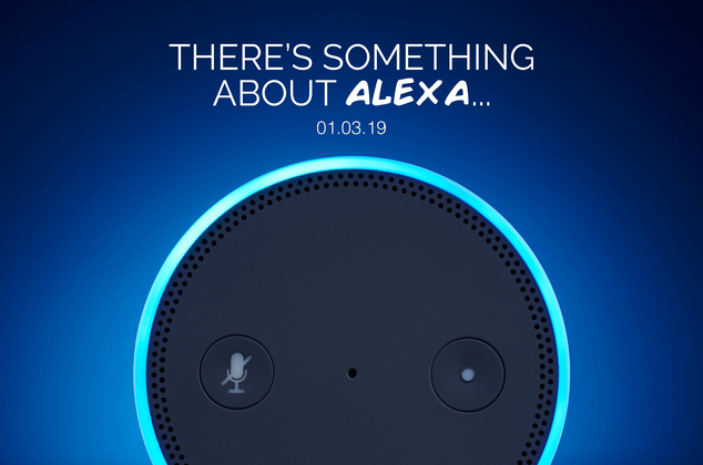 There's Something About Alexa...