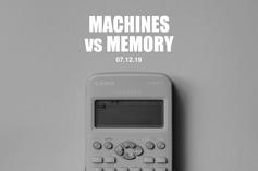 Machines vs Memory