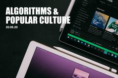Algorithms & Popular Culture