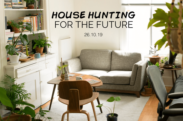 House Hunting for the Future