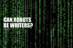 Can Robots Be Writers?