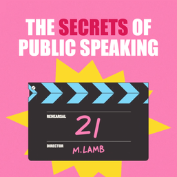 The Secrets of Public Speaking