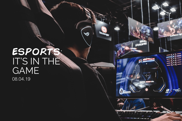 eSports: It's in the Game