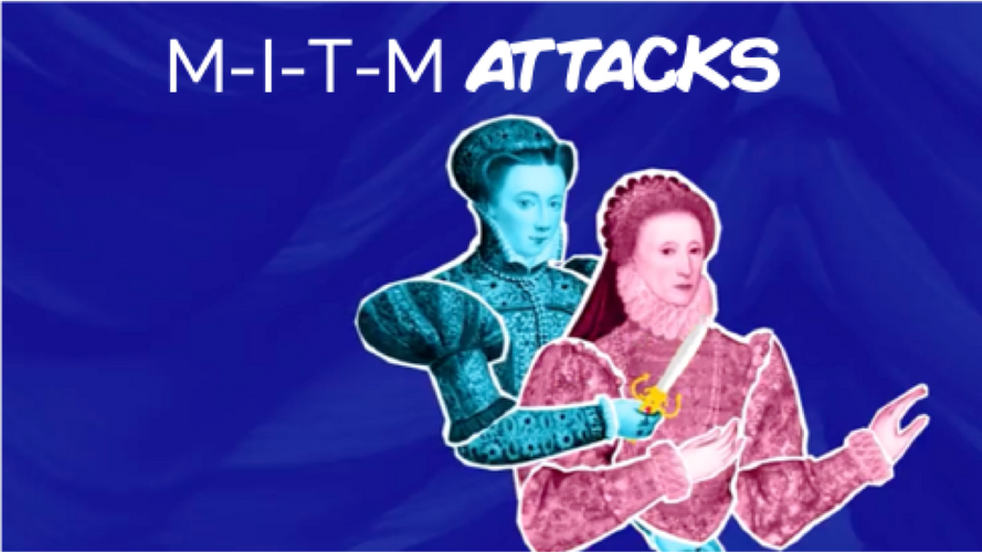 M-I-T-M Attacks: Part One