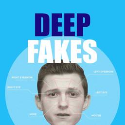Deep Fakes