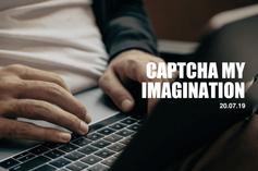 CAPTCHA My Imagination