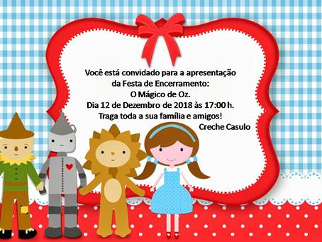 """Em dezembro: projeto Creche Casulo apresenta o clássico """"O Mágico de Oz"""" na festa de despedida"""