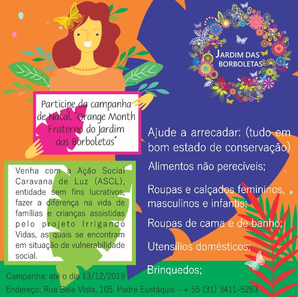 """Campanha de Natal, """"Orange Month Fraterno do Jardim das Borboletas"""", da Ação Social Caravana de Luz (ASCL)."""