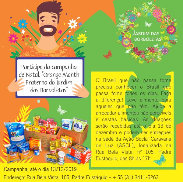"""Campanha """"Orange Month Fraterno do Jardim das Borboletas"""" da Ação Social Caravana de Luz (ASCL): doação de alimentos não perecíveis e cestas básicas."""
