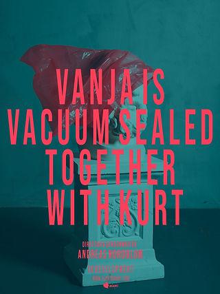 VANJA IS VACUUM SEALED poster.jpg
