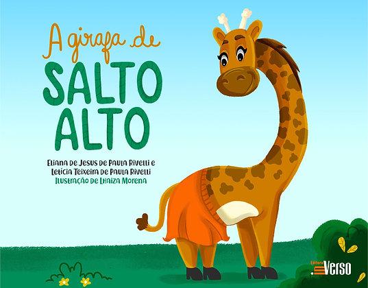 A Girafa de Salto Alto