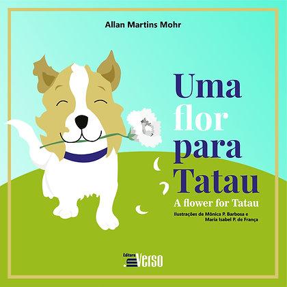Uma Flor para Tatau