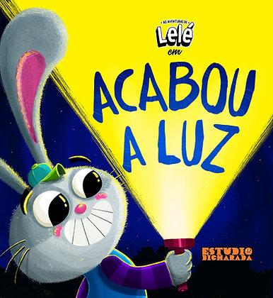 As Aventuras de Lelé - Acabou a Luz
