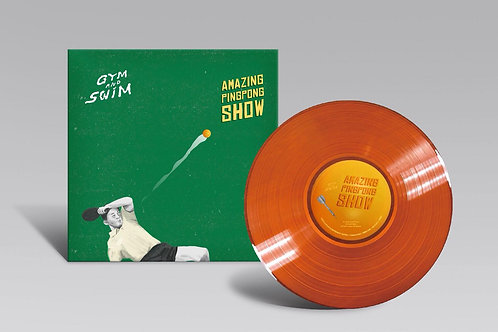 AMAZING PINGPONG SHOW / Gym and Swim (12inch EP)