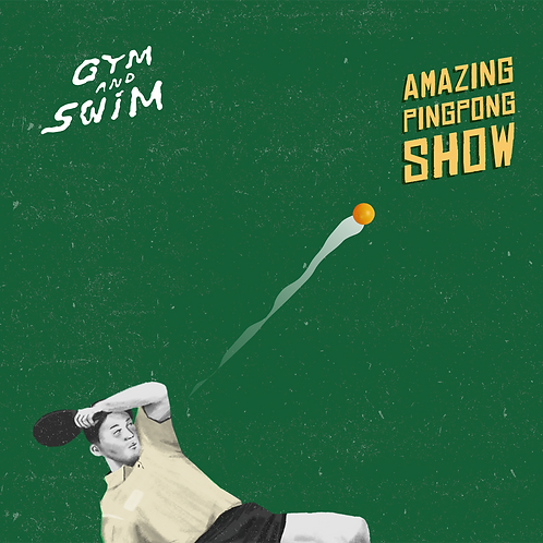 Gym and Swim『AMAZING PINGPONG SHOW』/ 12 inch EP)