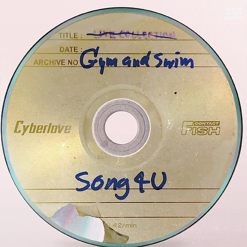 「SONG4U」/ Gym and Swim 7inch