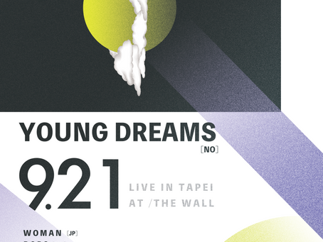 <9/21> FLAKE RECORDS × BIG ROMANTIC RECORDS 'YOUNG DREAMS' live in Taiwan