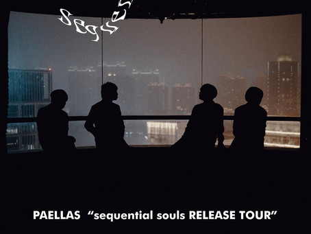 """<7/19>Paellas """"〖 sequential souls 〗Release Tour """" in Taipei"""